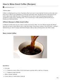 So you're going to need a grinder too. How To Make Good Coffee Recipes