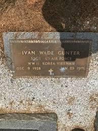 Ivan Wade Gunter (1928-1976) - Find A Grave Memorial