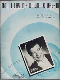 Lay Me Down Chord Chart Now I Lay Me Down To Dream Fiorito Howard Ken Wattkins Orchestra 1940 Ebay
