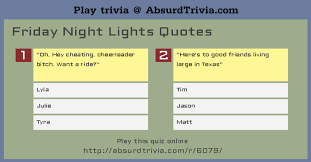 Friday Night Lights Quotes Best Trivia Quiz Friday Night Lights Quotes