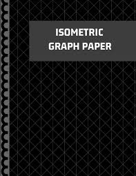 Isometric Graph Paper Planning 3d Printer Projects And