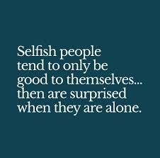 Selfish People Quotes Cool 48 Best Selfish Friends Quotes And Sayings 48 QuotesLogy