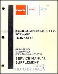 2001 2002 npr nqr w3500 w4500 w5500 electrical troubleshooting 2001 2003 npr w3500 w4500 gas repair shop manual supplement