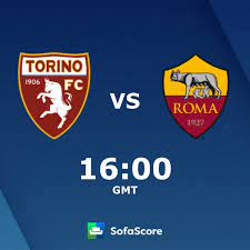 Torino Roma Live Ticker und Live Stream - SofaScore