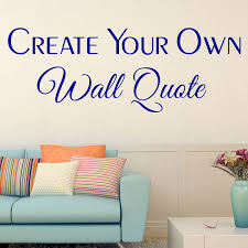 blue create your own quote wall decal simple great wallpaper lamp pot plant flower sticker white  on make your own wall art quotes on canvas with make your own canvas art with saying amazing with wall decal design