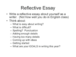 Examples Of Reflective Essays Writing A Reflective Essay Examples