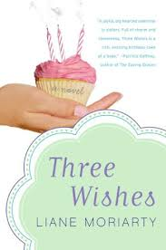 three wishes by liane moriarty 1466455