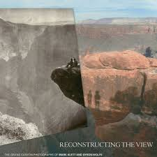 Reconstructing the View: The Grand Canyon Photographs of Mark Klett an –  Phoenix Art Museum