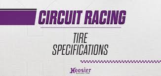 Hoosier Tyre Compound Chart Hoosier Tire News Tire Specs