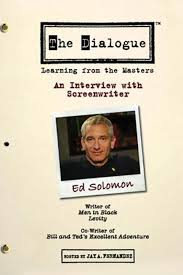 the dialogue an interview screenwriter ed solomon talk show the dialogue an interview screenwriter ed solomon talk show 2007