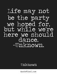 Life Quotes Unknown