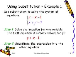 fhs systems of equations using substitution example 1