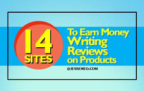 sites to earn money writing reviews on products there are many ways to make money lance work writing reviews for products or companies is one of them if you re looking for more dom in your