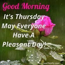 Thursday Good Morning Quotes Best of 24 Best Thursday Images On Pinterest Morning Blessings Morning