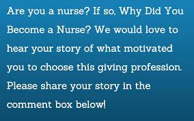 Why Did You Become A Nurse National Nurses Week Florida