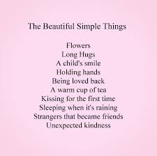 Beautiful Simple Quotes Best of The Beautiful Simple Things In Life Pinterest Simple Things