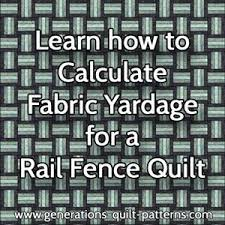 Rail Fence Pizzazz | Rail fence, Fences and Layouts & Learn how to calculate quilt fabric yardage Adamdwight.com