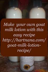 100 goat milk recipes goat milk soap homemade goat milk lotion recipe