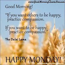 Good Morning Quote Sms Best Of Happy Monday Quotes Pictures Good Morning Inspirational Quotes SMS