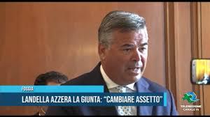 """FOGGIA Landella azzera la Giunta """"Cambiare assetto"""" 1 - YouTube"""