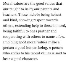 Essay On Moral Values In Indian Society Today 300 Words
