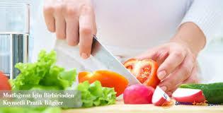 Faydalı mutfak bilgileri
