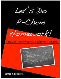 physical chemistry problem solving climaterx itunes apple com us book lets do p chem homework id968481571 mt 13
