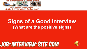 signs of a good interview 12 signs that an interview went well