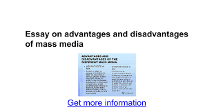 essay on advantages and disadvantages of mass media google docs