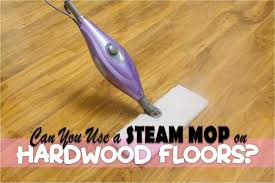how to use a steam mop on hardwood floors