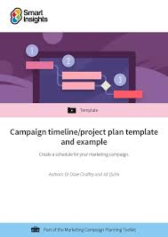 Project Planning Timeline Campaign Timeline Project Plan Template And Example Smart