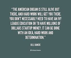 the american dream lessons teach the american dream is still alive out there and hard work will