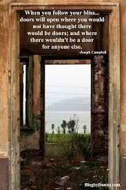Open Door Quotes Adorable When You Follow Your Bliss Doors Will Open Door Quotes