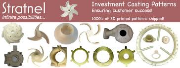 Investment Casting Additive Manufacturing For Investment Casting Stratnel