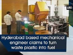 Mechanical Engineer Picture Hyderabad Based Mechanical Engineer Claims To Turn Waste Plastic