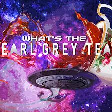 What's The Earl Grey Tea?