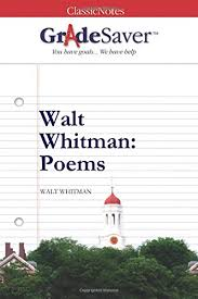 walt whitman poems essays gradesaver walt whitman poems study guide