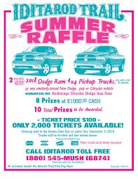 Raffles Tickets Summer Raffle Tickets Available Call Now 800 545 6874 Iditarod