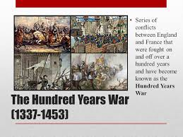 「the Hundred Years' War between England and France.」の画像検索結果