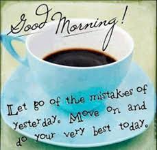 Good Morning Moving On Quotes Best Of Good Morning Quotes Let Go Of The Mistakes BoomSumo Quotes