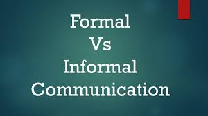 Difference Between Formal And Informal Communication With Example