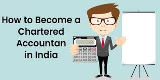 Charted Accountant How To Become A Ca Chartered Accountant In India