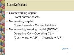 basic definitions gross working capital total cur assets