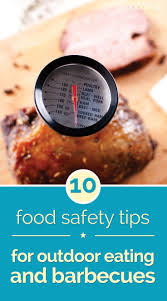 17 best ideas about food safety tips food safety 10 food safety tips for outdoor eating and barbecues