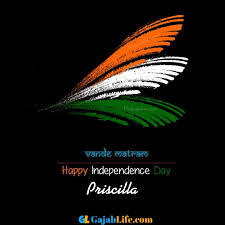 Priscilla Happy Independence Day wish Images - December 2020