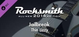 "Rocksmith® 2014 – <b>Thin Lizzy</b> - ""<b>Jailbreak</b>"" on Steam"