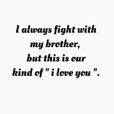 Quotes Love Brother