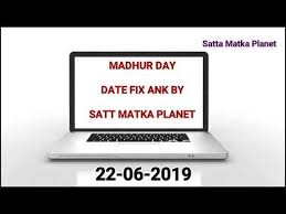 Madhur Day Date Fix Ank 22 06 2019 Madhur Satta Matka