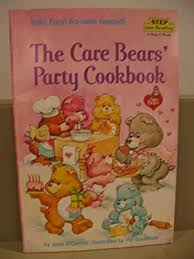 jane oconnor - care bears party cookbook - First Edition - AbeBooks
