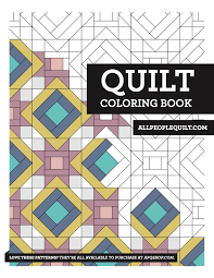 Choose from our diverse categories like cartoon coloring pages, disney coloring pages to animal coloring sheets, everything your kids want to colour you will find it here for free! Free Quilting Coloring Books Allpeoplequilt Com